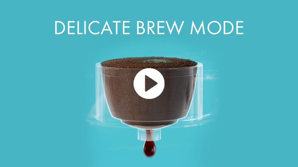 Delicate Brew Mode